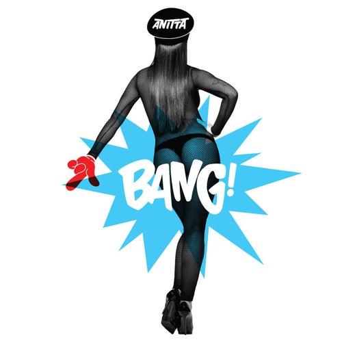 Bang by Anitta