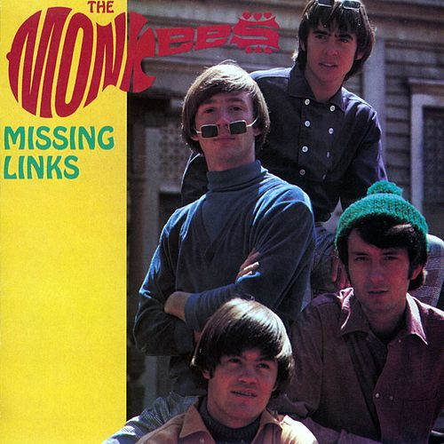 Missing Links by The Monkees