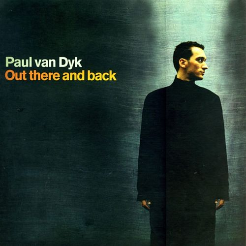 Out There and Back de Paul Van Dyk