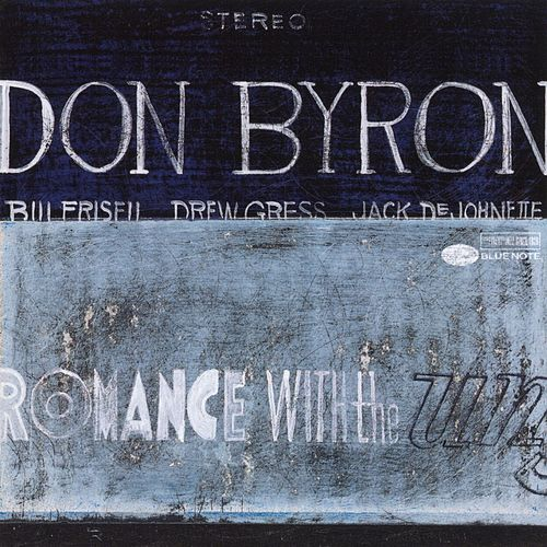 Romance With The Unseen de Don Byron