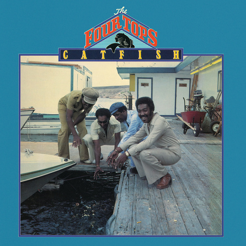 Catfish by The Four Tops