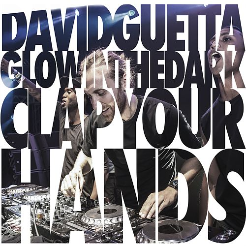 Clap Your Hands von David Guetta