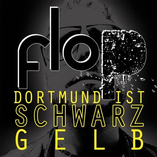 Dortmund ist schwarz gelb von Flop