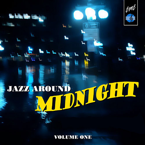 Jazz Around Midnight, Vol.1 de Various Artists