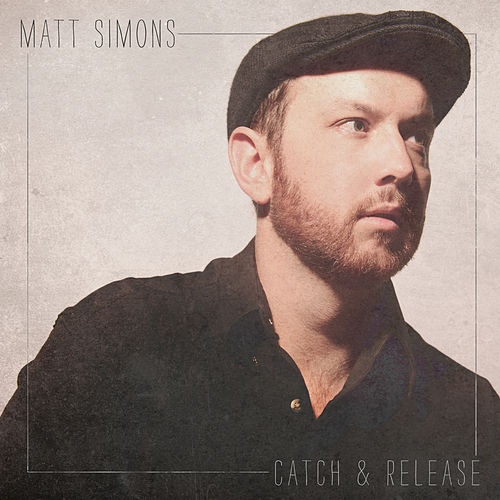 Catch & Release van Matt Simons
