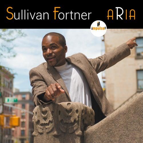 Aria by Sullivan Fortner