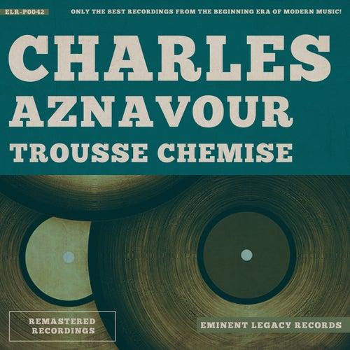 Trousse Chemise de Charles Aznavour
