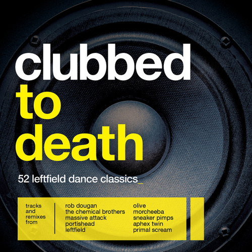 Clubbed To Death by Various Artists