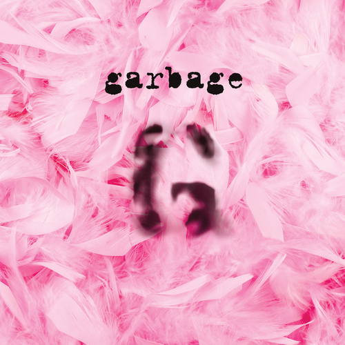 Garbage (20th Anniversary Edition/Remastered) by Garbage