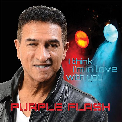 I Think I'm in Love With You by Purple Flash