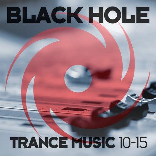 Black Hole Trance Music 10-15 von Various Artists