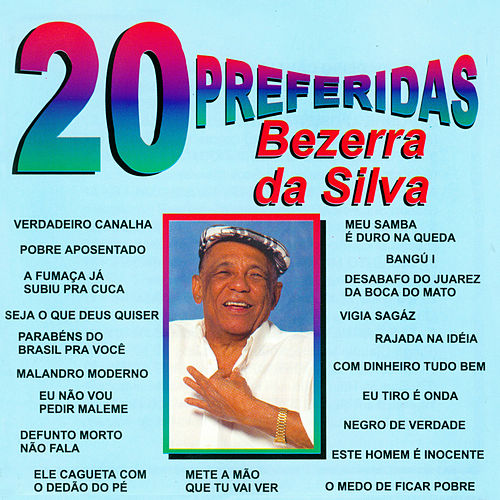 As 20 Preferidas de Bezerra Da Silva