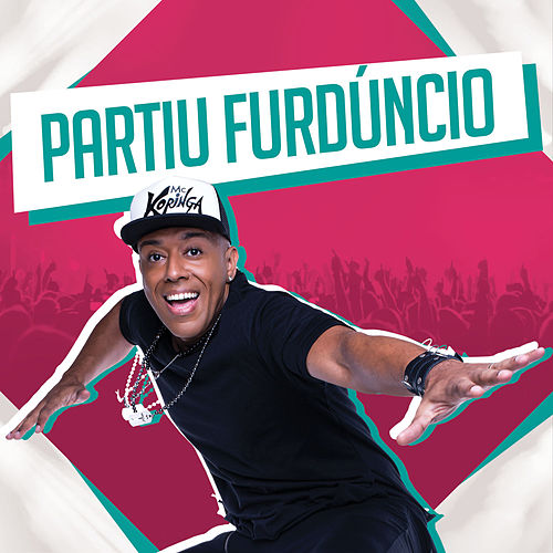 Partiu Furdúncio - Single de Mc Koringa
