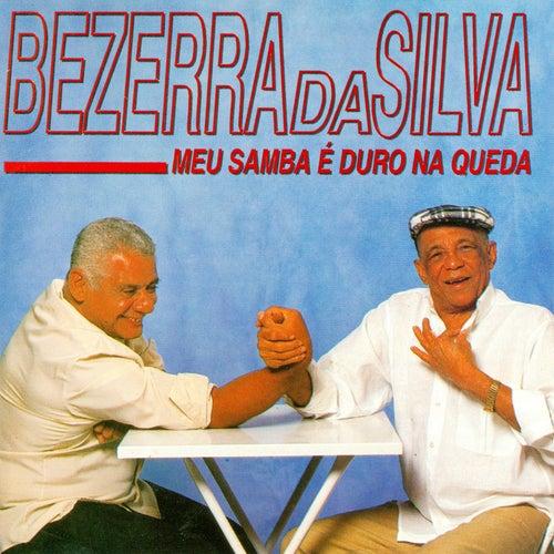 Meu Samba É Duro da Queda de Bezerra Da Silva
