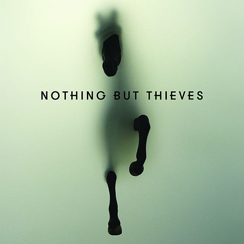 Nothing But Thieves (Deluxe) de Nothing But Thieves