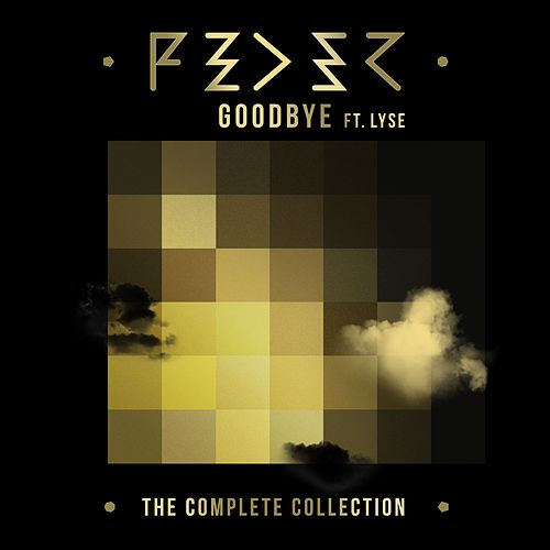 Goodbye (feat. Lyse) (The Complete Collection) by Feder