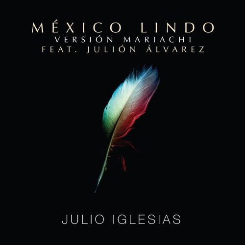México Lindo (Mariachi Version) de Julio Iglesias