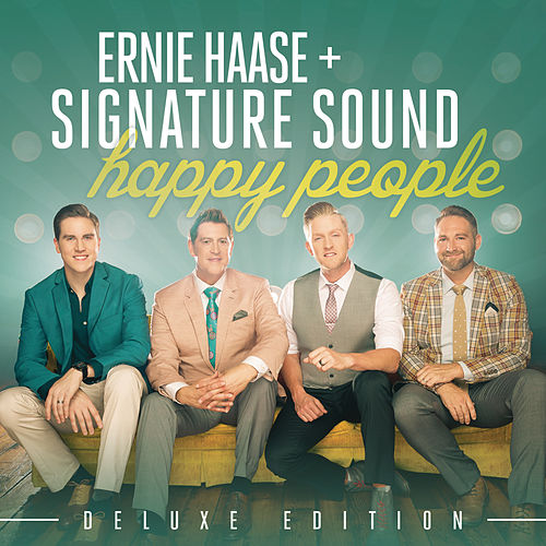 Happy People Deluxe Edition by Ernie Haase