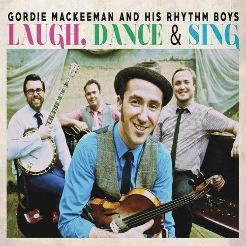 Laugh, Dance & Sing de Gordie MacKeeman