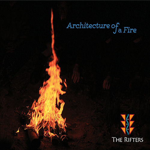 Architecture of a Fire de The Rifters