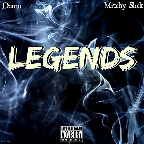 Legends (feat. Mitchy Slick) - Single von Damu