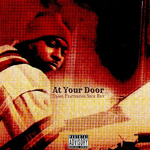 At Your Door (feat. Sick Bev) - Single von Damu