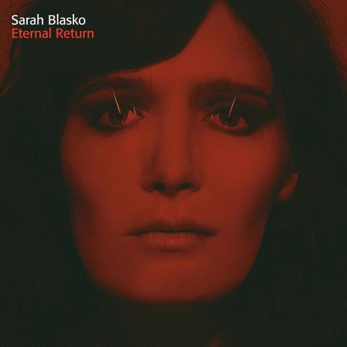 Eternal Return de Sarah Blasko