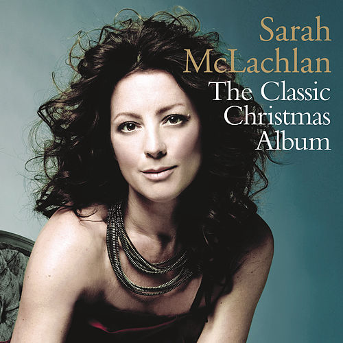The Classic Christmas Album de Sarah McLachlan