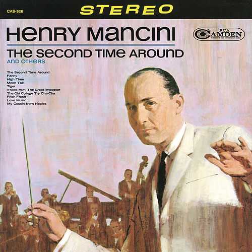 The Second Time Around and Other Hits by Henry Mancini