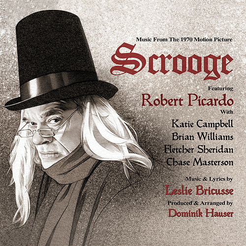 Scrooge: Music From The Motion Picture by Dominik Hauser