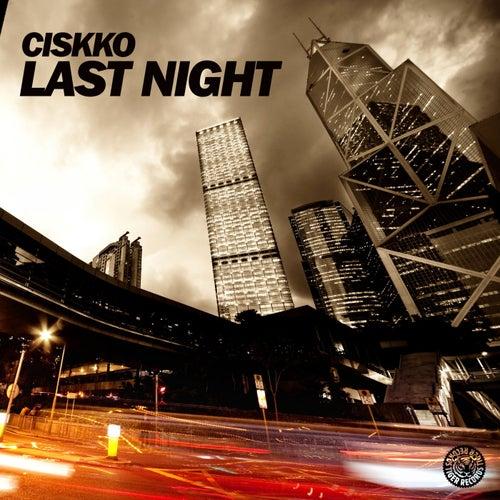 Last Night by Ciskko