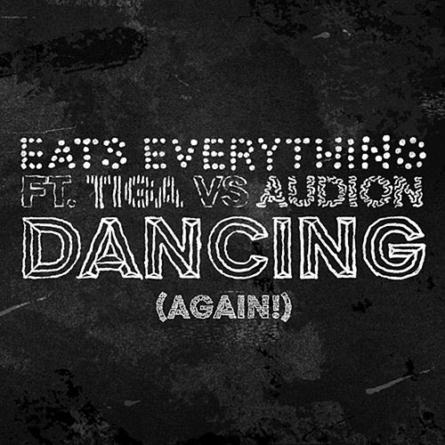 Dancing (Again!) by Eats Everything