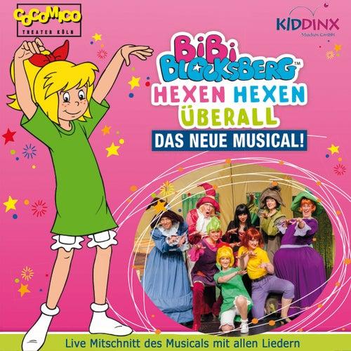 Hexen hexen überall - Das neue Musical (mit allen Liedern) von Bibi Blocksberg