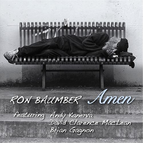 Amen (feat. Andy Kanerva, David Clarence Maclean & Brian Gagnon) by Ron Baumber