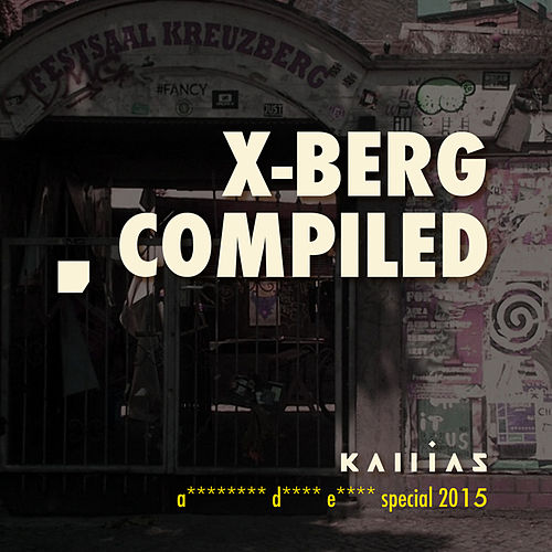 Xberg Compiled - ADE 2015 von Various Artists