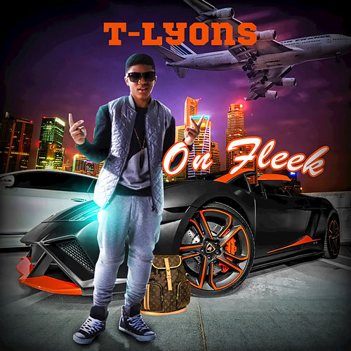 Fleek - Single by T-Lyons