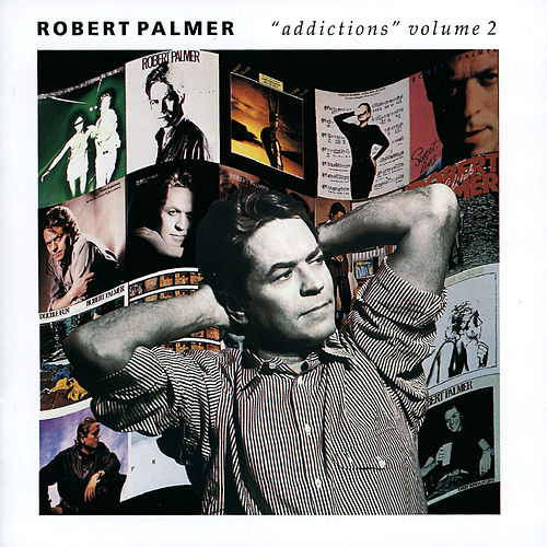 Addictions, Vol. 2 de Robert Palmer