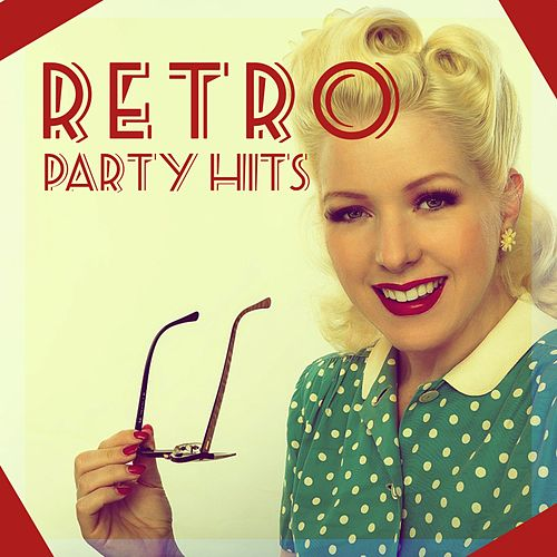Retro Party Hits de Various Artists