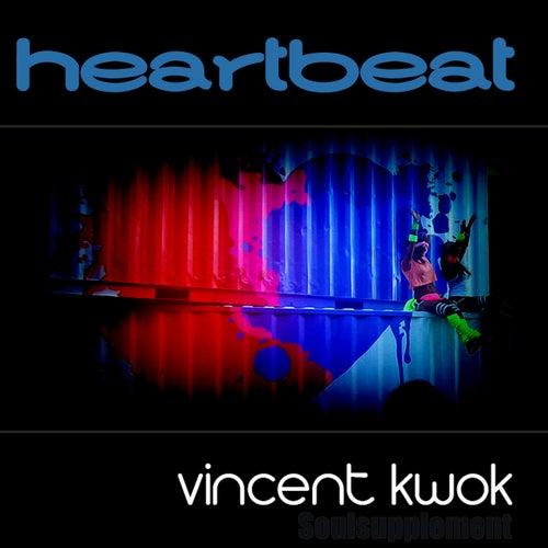 Heartbeat - Single von Vincent Kwok