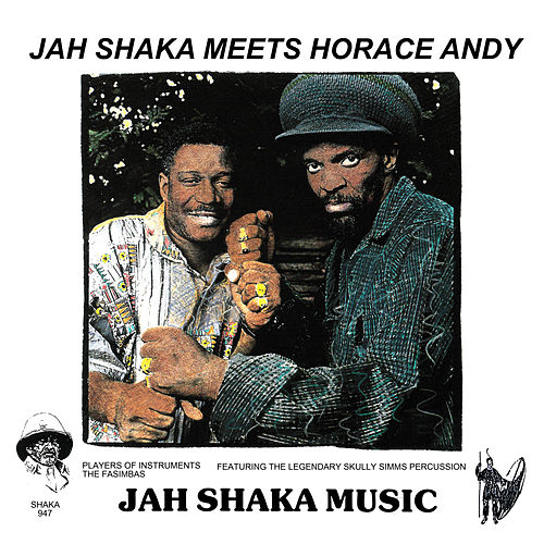 Jah Shaka Meets Horace Andy by Horace Andy