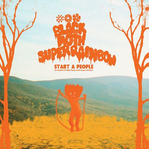 Start a People by Black Moth Super Rainbow