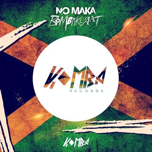 Bombaklaat by No Maka