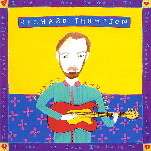Rumor & Sigh von Richard Thompson