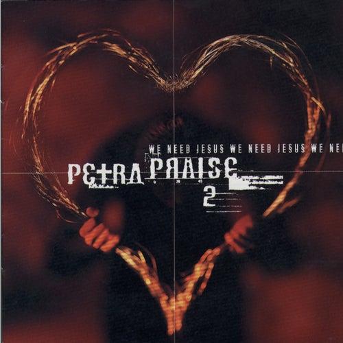Petra Praise II by Petra
