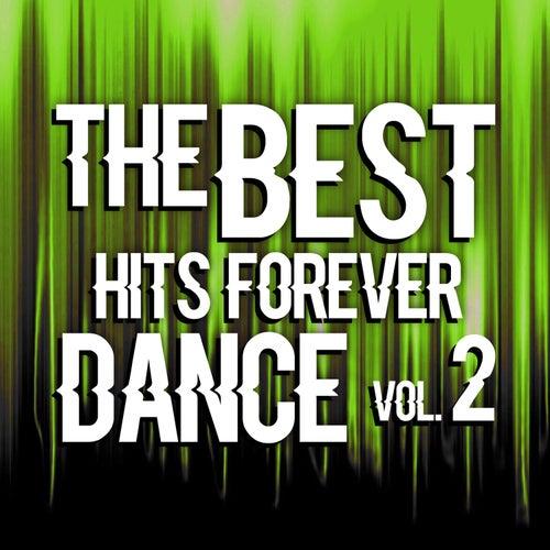 The Best Hits Dance Forever Vol. 2 de Various Artists