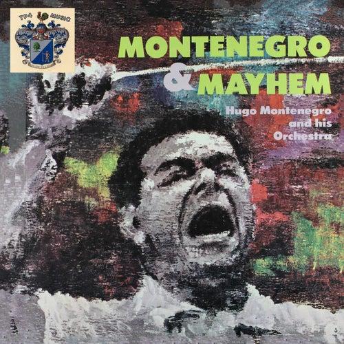 Montenegro and Mayhem by Hugo Montenegro