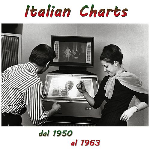 Italian Charts (Dal 1950 al 1963) de Various Artists