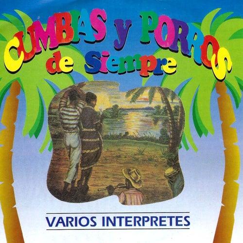 Cumbias y Porros de Siempre de Various Artists