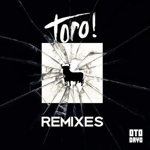 Toro! (Remixes) von Goshfather