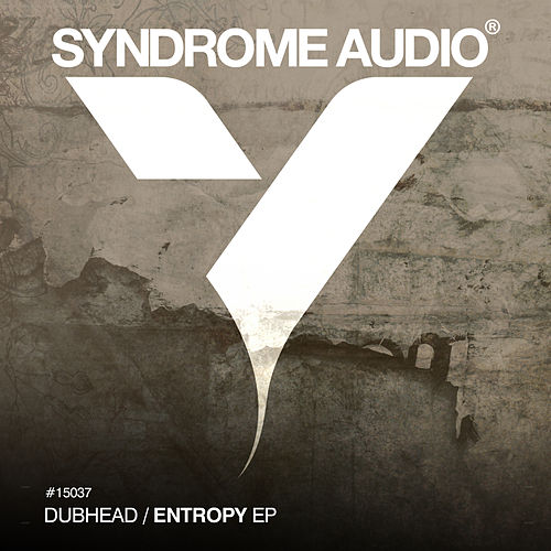Entropy EP by Dubhead